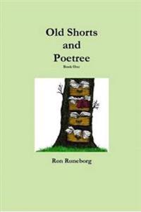 Old Shorts and Poetree Book One