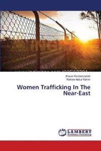 Women Trafficking in the Near-East