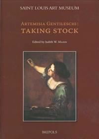 Artemisia Gentileschi: Taking Stock
