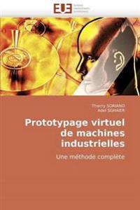 Prototypage Virtuel de Machines Industrielles
