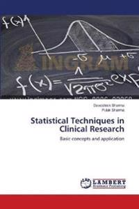 Statistical Techniques in Clinical Research