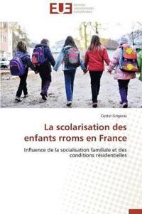 La Scolarisation Des Enfants Rroms En France