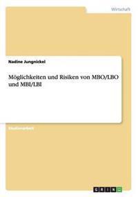 M�glichkeiten Und Risiken Von Mbo/Lbo Und Mbi/Lbi