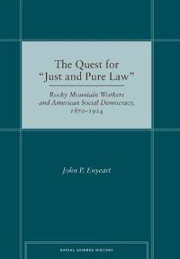 "The Quest for ""Just and Pure Law"""