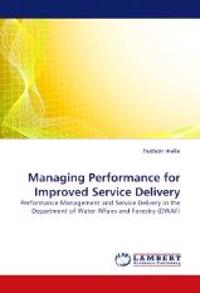 Managing Performance for Improved Service Delivery
