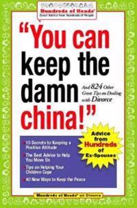 You Can Keep The Damn China