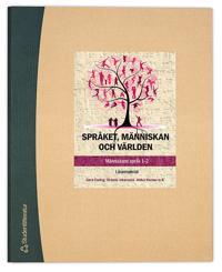 Språket, människan och världen - Lärarmaterial (Bok + digital produkt) - Människans språk 1-2