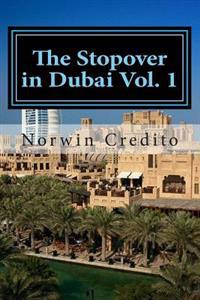 The Stopover in Dubai Vol. 1: Top Sights to See in Dubai