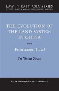 The Evolution of the Land System in China