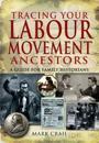 Tracing Your Labour Movement Ancestors