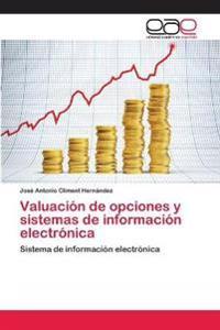 Valuacion de Opciones y Sistemas de Informacion Electronica