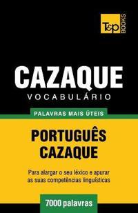 Vocabulario Portugues-Cazaque - 7000 Palavras Mais Uteis
