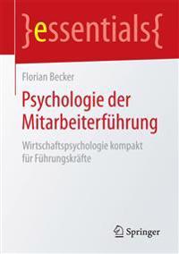 Psychologie Der Mitarbeiterf hrung