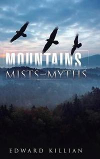 Mountains, Mists and Myths