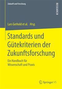 Standards Und Gütekriterien Der Zukunftsforschung