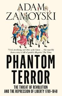Phantom terror - the threat of revolution and the repression of liberty 178