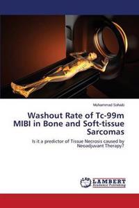 Washout Rate of Tc-99m Mibi in Bone and Soft-Tissue Sarcomas