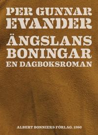 Ängslans boningar : En dagboksroman