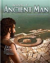 Secrets of Ancient Man: The Legacy for Rebellion