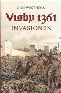 Visby 1361- Invasionen