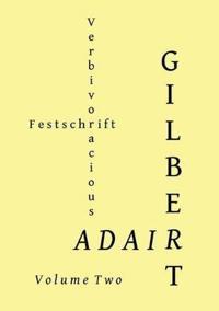 Verbivoracious Festschrift Volume Two