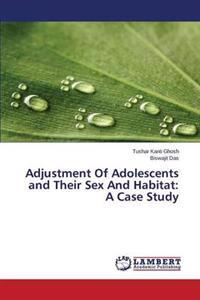 Adjustment of Adolescents and Their Sex and Habitat