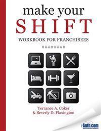 Make Your Shift Workbook for Franchisees