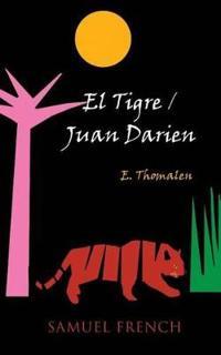El Tigre/Juan Darien