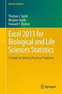 Excel 2013 for Biological and Life Sciences Statistics