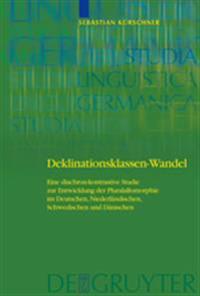 Deklinationsklassen-wandel / Change of Declension Classes