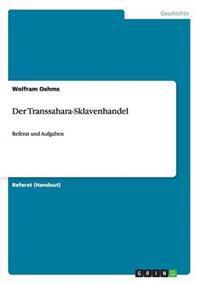 Der Transsahara-Sklavenhandel