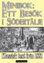 Minibok: Ett besök i Södertälje 1881