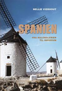 Spanien - fra hulemalerier til imperium