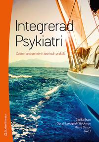 Integrerad psykiatri : case management i teori och praktik