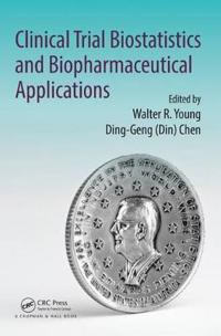 Clinical Trial Biostatistics and Biopharmaceutical Applications