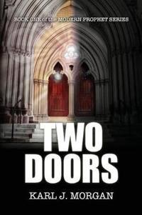 Two Doors - Modern Prophet Series (Book 1)