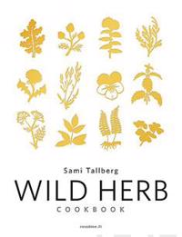Wild Herb Cookbook