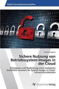 Sichere Nutzung Von Betriebssystem-Images in Der Cloud