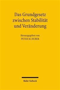 Das Grundgesetz Zwischen Stabilitat Und Veranderung