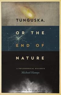 Tunguska, or the End of Nature
