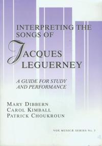 Interpreting the Songs of Jacques Leguerny