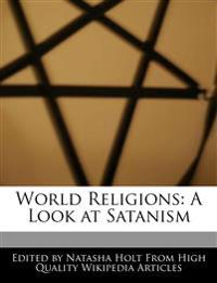 World Religions: A Look at Satanism