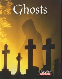Livewire Ghosts