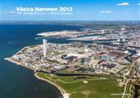Västra Hamnen 2013 / The western harbour in Malmö, Sweden