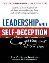 Leadership and Self-Deception: Getting Out of the Box (Large Print 16pt)