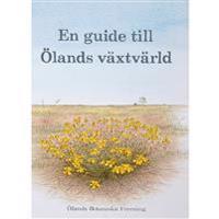 En guide till Ölands växtvärld