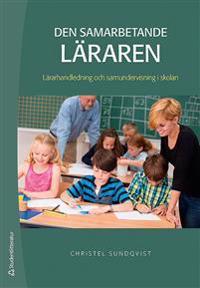 Den samarbetande läraren : lärarhandledning och samundervisning i skolan