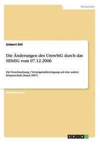 Die Anderungen Des Umwstg Durch Das Sesteg Vom 07.12.2006
