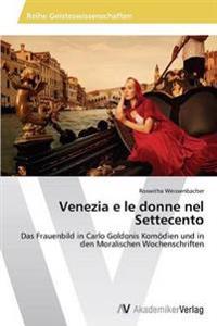 Venezia E Le Donne Nel Settecento