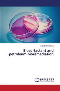 Biosurfactant and Petroleum Bioremediation